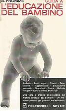 G5 Guida a L'educazione del bambino Fromme Feltrinelli 1972