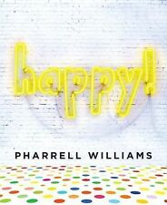 Happy! by Pharrell Williams (2015, Hardcover)