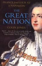 The Great Nation: France from Louis XV to Napoleon (New Penguin History of Franc