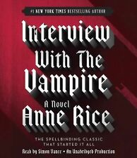 Interview with the Vampire by Anne Rice (2014, CD, Unabridged)
