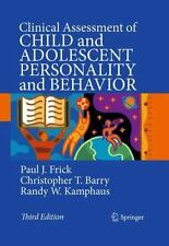 Clinical Assessment of Child and Adolescent Personality and Behavior by Frick,