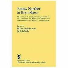 Emmy Noether in Bryn Mawr : Proceedings of a Symposium Sponsored by the...