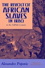 The Revolt of African Slaves in Iraq in the 3rd / 9th Century (Princeton Series