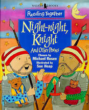 Night-night, Knight and other poems (Reading Together) Michael Rosen Excellent B