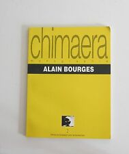 Chimaera monographie Alain Bourges