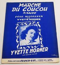 Partition vintage sheet music YVETTE HORNER : Marche du Coucou * Accordeon