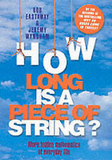 How Long is a Piece of String?: More Hidden Mathematics of Everyday Life,GOOD Bo