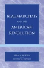 Beaumarchais and the American Revolution Donald C. Spinelli, Brian N. Morton Boo