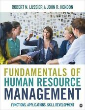 Fundamentals of Human Resource Management: Functions, Applications, Skill Develo