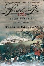 Pivotal Moments in American History: The Scratch of a Pen : 1763 and the...