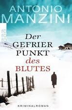Der Gefrierpunkt des Blutes von Antonio Manzini (2014, Taschenbuch) UNGELESEN