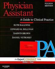 Physician Assistant: A Guide to Clinical Practice: Expert Consult - Online and P