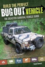 BUILD THE PERFECT BUG OUT VEHICLE - CREEK STEWART (PAPERBACK) NEW