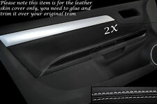 WHITE STITCH 2X DOOR CARDS TRIM SKIN COVERS FITS VAUXHALL OPEL TIGRA 04-09