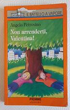 L7   NON ARRENDERTI, VALENTINA! DI ANGELO PETROSINO