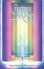 Creating Money: Keys to Abundance (Roman, Sanaya)-ExLibrary