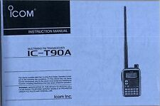 NEW ICOM IC-T90A Instruction Operating Manual Book in English