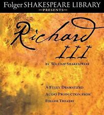 Richard III : A Fully-Dramatized Audio Production from Folger Theatre by...