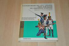 Livre L'uniforme et les armes des soldats du premier - volume 1