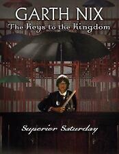 Superior Saturday (The Keys To The Kingdom)-ExLibrary