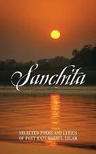 Sanchita : Selected Poems and Lyrics of Poet Kazi Nazrul Islam by Mustofa...