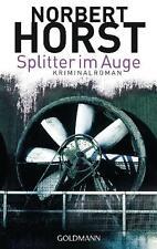 Splitter im Auge von Norbert Horst (2011, Taschenbuch)