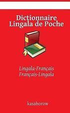 Dictionnaire Lingala de Poche : Lingala-Français, Français-Lingala by Lingala...