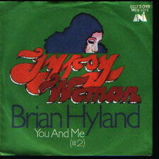 "7"" Brian Hyland Gypsy Woman / You And Me 70`s Chart Hit (UNI)"