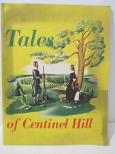 TALES OF CENTINEL HILL Connecticut History 1947 G. Fox & Co. Vibrant Color 10x13