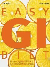 Easy GI Diet: Use the Glycaemic Index to Lose Weight and Gain Energy-ExLibrary