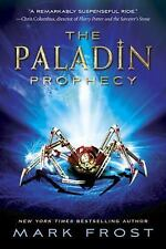 The Paladin Prophecy: The Paladin Prophecy Bk. 1 by Mark Frost (2014, Paperback)