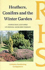 Heathers, Conifers and the Winter Garden by John Bond, Lyn Randall, Robert...