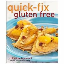 Quick-Fix Cooking: Quick-Fix Gluten Free 3 by Robert Landolphi (2011, Paperback)