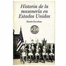 Historia de la masoneria en Estados Unidos / History of Freemasonry in the Unite