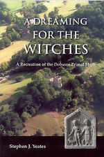 Stephen James Yeates-Dreaming For The Witches, A  BOOK NEW