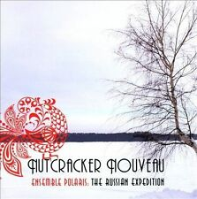 Ensemble Polaris Tchaikovsky; Elliott: Nutcracker Nouveau CD ***NEW***