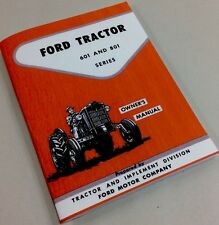 FORD 601 & 801 SERIES TRACTOR OPERATOR OWNERS MANUAL ALL PURPOSE SPECIAL UTILITY