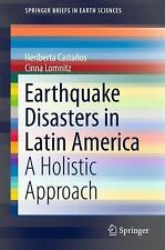 Earthquake Disasters in Latin America: A Holistic Approach (SpringerBr-ExLibrary