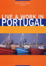 "Live & Work in Portugal, Guy Hobbs, ""AS NEW"" Book"