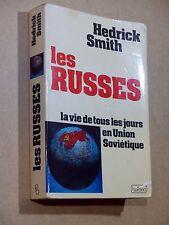 Hedrick Smith LES RUSSES Vie de tous les jours en Union Soviétique 1976 BELFOND