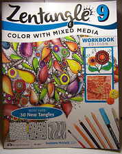 Zentangle 9 Color with Mixed Media Work Book 32 pgs of tips, techniques projects