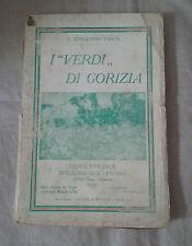 """Libro saggio""""I VERDI DI GORIZIA"""" - TASCA -  STORIA EPISODICA DELLA BRIGATA PAVIA"""