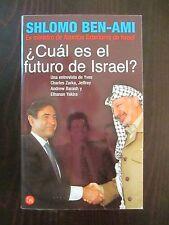 Cual Es El Futuro De Israel? by Shlomo Ben-Ami (2002, Paperback)
