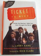 Ticket to Ride Inside the Beatles' 1964 Tour That Changed The World Kane WITH CD