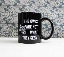 The Owls are Not What They Seem - Twin Peaks Coffee Mug, Pencil Holder gift Cup