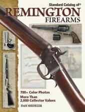 Standard Catalog of Remington Firearms by Shideler /700+color photos/2000+Values