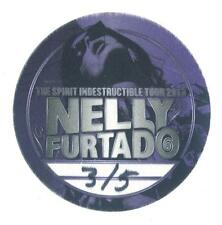 Nelly Furtado The Spirit Indestructible Tour 2013 - Konzert-Satin-Pass - s.Bild