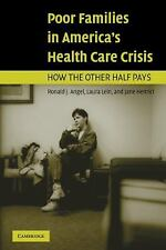 Poor Families in America's Health Care Crisis-ExLibrary