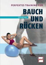 Perfektes Training für Bauch und Rücken - Christoph Delp (2013, Taschenbuch)