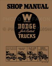 Dodge Truck Repair Shop Manual 1941 1942 1946 1947 Pickup Panel Power Wagon